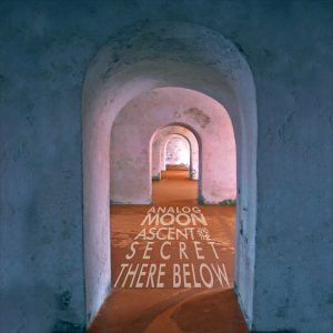 Analog Moon: Ascent and The Secret There Below